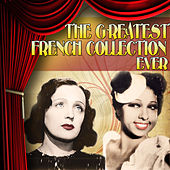 The Greatest French Collection Ever de Various Artists