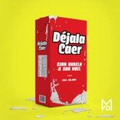 Déjala Caer by Sak Noel Gian Varela