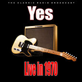 Live in 1970 (Live) von Yes