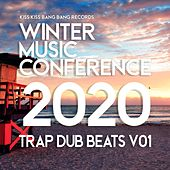 Winter Music Conference 2020 (Trap Dub Beats, Vol. 1) by Wilder, The Boogie Monster, Cosmo, Riot