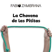 La Chovena de las Pititas de Fabio Zambrana