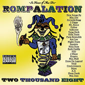 Rompalation (Two Thousand Eight) by Various Artists