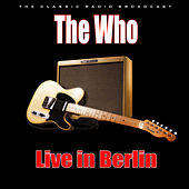 Live in Berlin (Live) by The Who