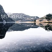 Self Reflection, Vol. 5 by Kundalini: Yoga, Meditation, Relaxation