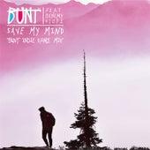 Save My Mind (BUNT. Indie Dance Mix) de Bunt
