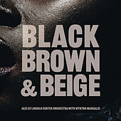 Black, Brown and Beige de Jazz At Lincoln Center Orchestra