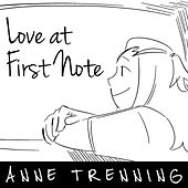 Love at First Note by Anne Trenning