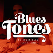 Blues Tones de The Negro Tapes