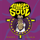 Vol. III (Playback) by Templo Soul
