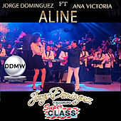Aline (En Vivo) by Jorge Dominguez y su Grupo Super Class