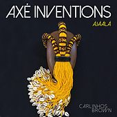 Axé Inventions (Àjààlà) by Carlinhos Brown