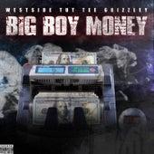 Big Boy Money von Westside Tut