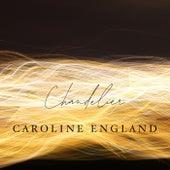 Chandelier de Caroline England