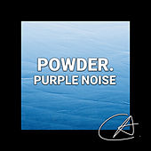 Purple Noise Powder (Loopable) von Fabricantes de Lluvia