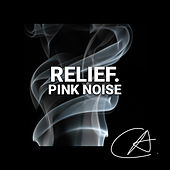 Pink Noise Relief (Loopable) by Sleepy Times