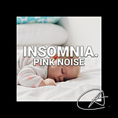 Pink Noise Insomnia (Loopable) by Sleepy Times