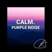 Purple Noise Calm (Loopable) de Binaural Beats Sleep