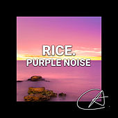Purple Noise Rice (Loopable) von Mother Nature Sound FX