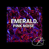 Pink Noise Emerald (Loopable) by Sleepy Times