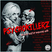 Psychokillerz - The Very Best of Hardcore Goth de Various Artists