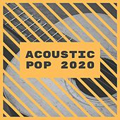 Acoustic Pop 2020 by Various Artists