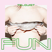 Fun by Telquist