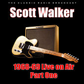 1968-69 Live on Air - Part One (Live) von Scott Walker