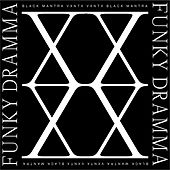 Funky Dramma by Black Mantra