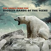 Top Songs from the Biggest Bands of the Teen's di Various Artists