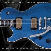 Under the Covers, Pt. 1 de Christian Robinson