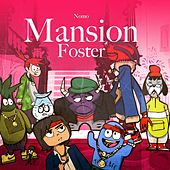 Mansion Foster by NOMO