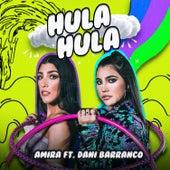 Hula Hula (feat. Daniela Barranco) by Amira