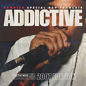 Sampler Addictive spécial rap français (2007 édition) de Various Artists