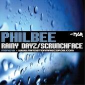 Rainy Dayz/Scrunchface by Phil Bee