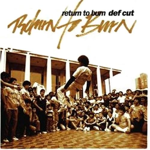 Return To Burn von Def Cut