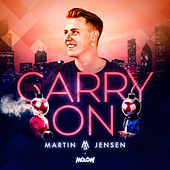 Carry On by Martin Jensen