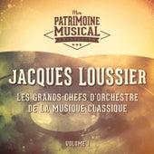 Les grands chefs d'orchestre de la musique classique : Jacques Loussier, Vol. 1 de Jacques Loussier