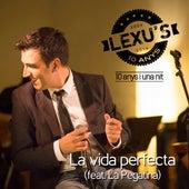 La Vida Perfecta de Lexus