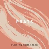 Prats von Florian Schroeder