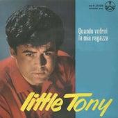 Quando Vedrai La Mia Ragazza (Festival Sanremo Live) de Little Tony