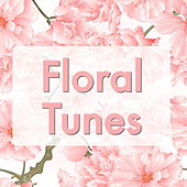 Floral Tunes by Various Artists