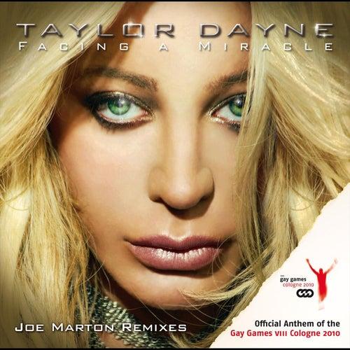 Facing A Miracle (Joe Marton Remixes) by Taylor Dayne