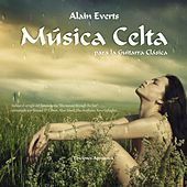 Música Celta para la Guitarra Clásica by Alain Everts