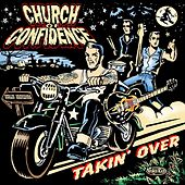 Takin` Over by Church Of Confidence