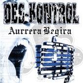 Aurrera Begira by Des Kontrol