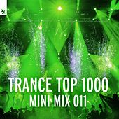 Trance Top 1000 (Mini Mix 011) - Armada Music von Various Artists