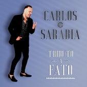 Tributo A Fato de Carlos Sarabia