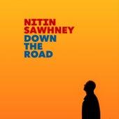 Down The Road de Nithin Sawhney