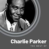 The Best of Charlie Parker by Charlie Parker
