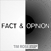 Fact and Opinion de Tim Rose